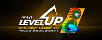 Level Up your Structural Simulation Knowledge of Ansys Mechanical