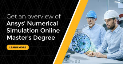 Ansys Numerical Simulation Online Master's Degree
